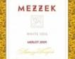Вино на деня: Mezzek White Soil Merlot 2009